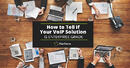 How to Tell if Your VoIP Solution is Enterprise Grade