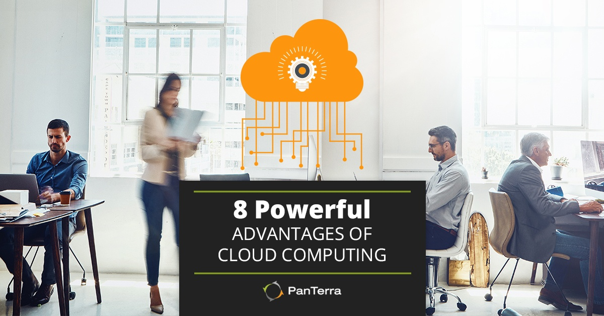 8 Powerful Advantages of Cloud Computing
