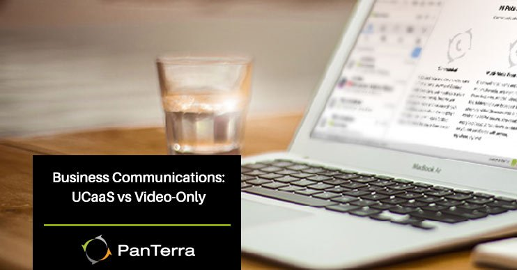 Business Communications: UCaaS vs Video-Only